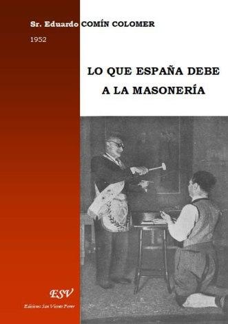 Lo que España debe a la masonería